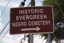 Historic Evergreen Negro Cemetery